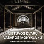 LIETUVOS DVARŲ VASAROS MOKYKLA 2021